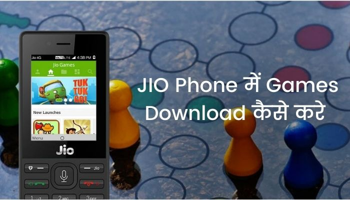 JIO Phone में Games Download